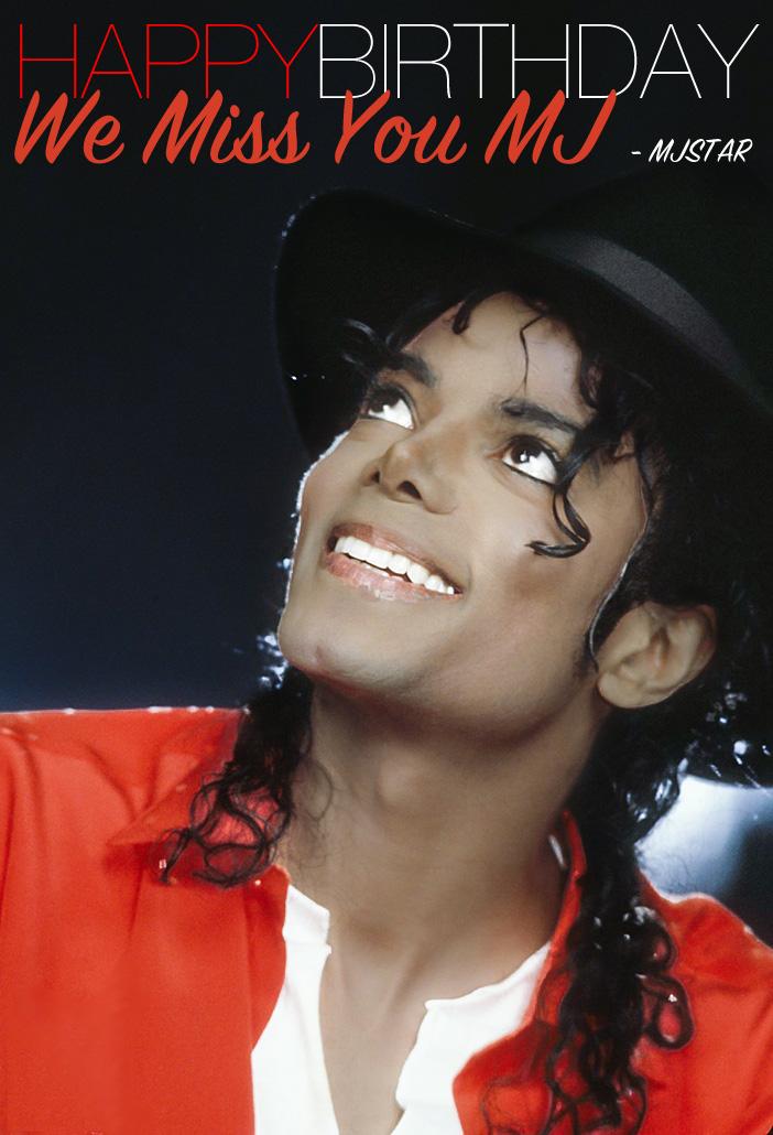 Happy Birthday Michael Jackson Michael Jackson Mjstar